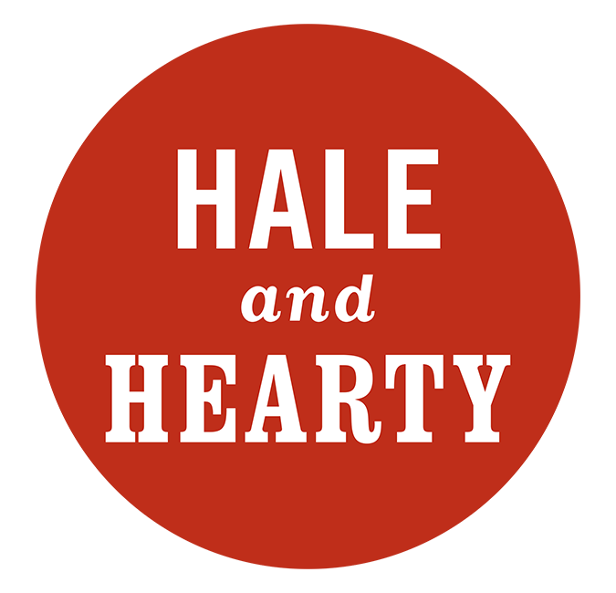 Hale and Hearty
